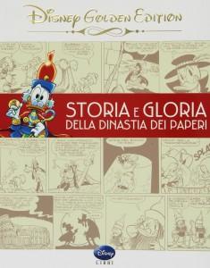 Storia e Gloria della dinastia dei paperi